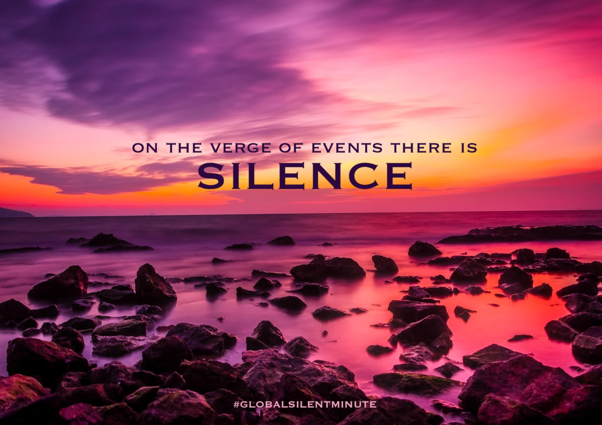 1.On the verge of events there is Silence