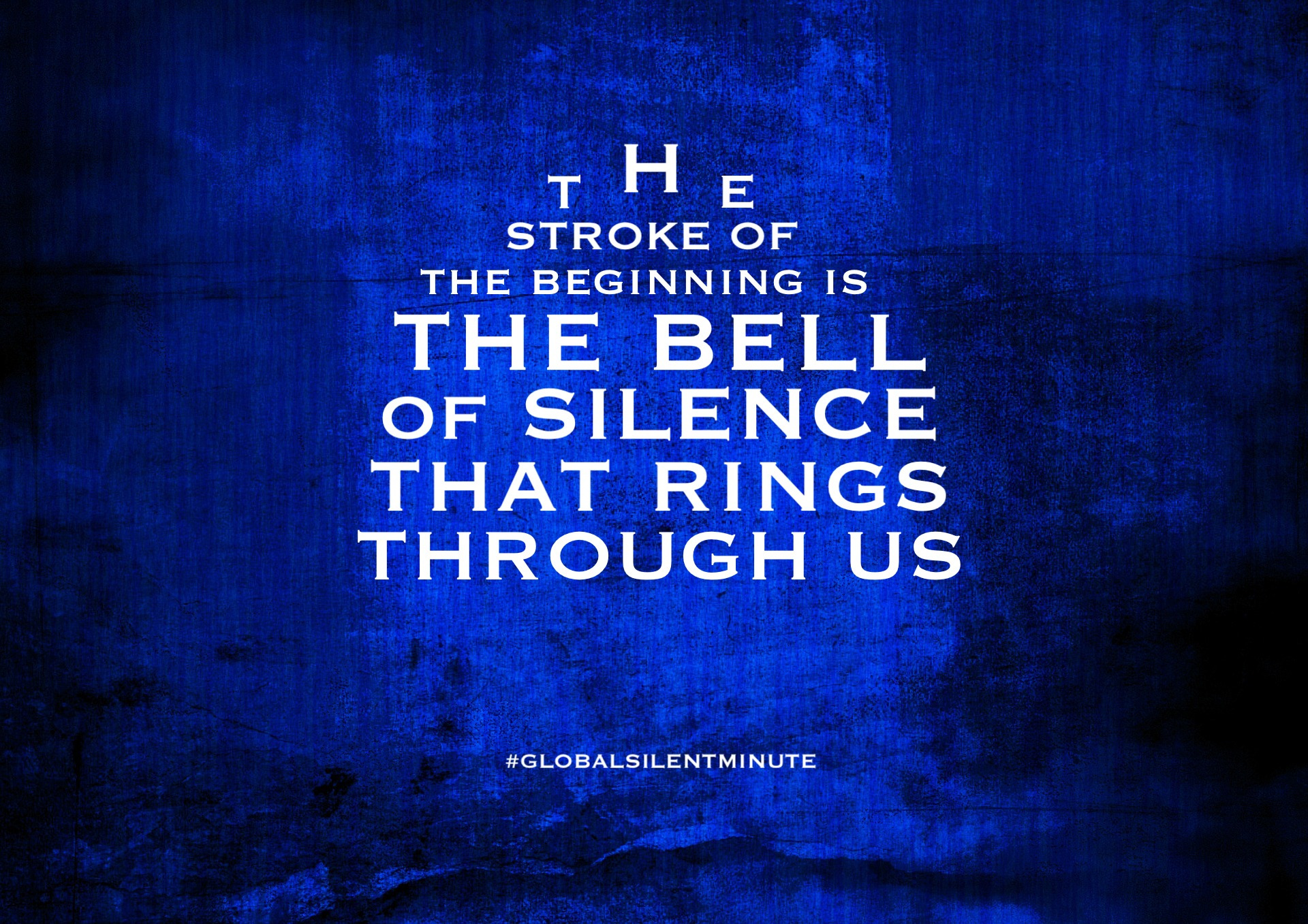 2.The stroke of the beginning is the bell of Silence that rings through us