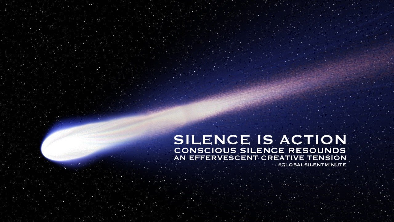 14.Silence is action. Conscious Silence resounds an effervesent creative tension