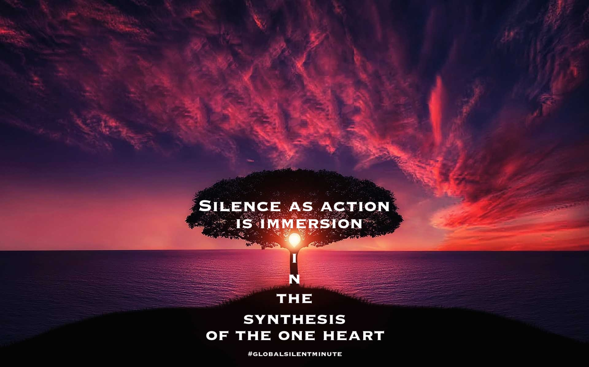 19.Silence as Action_is immersion in the synthesis of the One heart