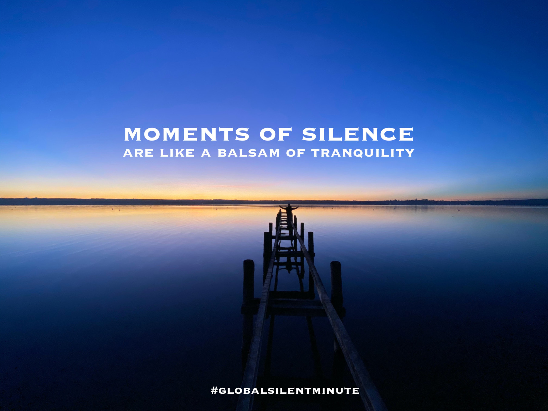 7.Moments of Silence are like the balsam of tranquility